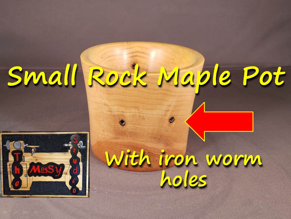 #60 – Small Rock Maple Pot… With iron worm holes