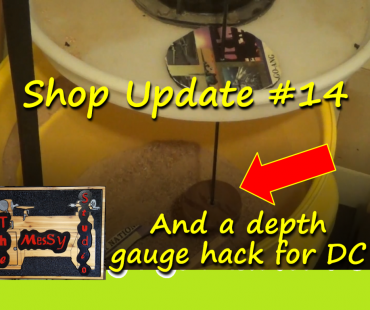 Shop Update #14 — And a depth gauge hack for DC