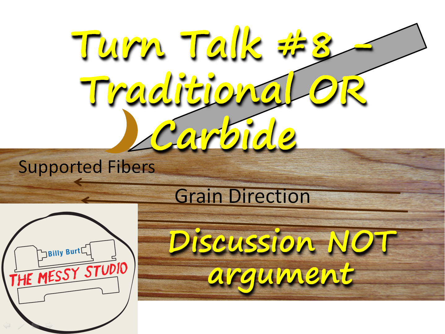 Turn Talk #8 – Traditional OR Carbide – Discussion NOT argument