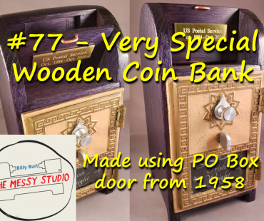 Very Special Wooden Coin Bank – Made using PO Box door from 1958