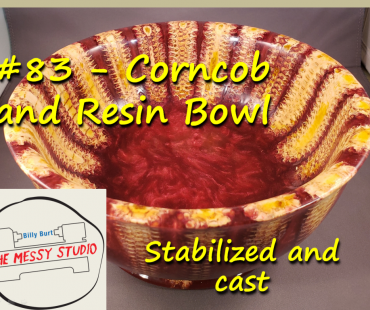 Corncob and Resin Bowl – Stabilized and cast