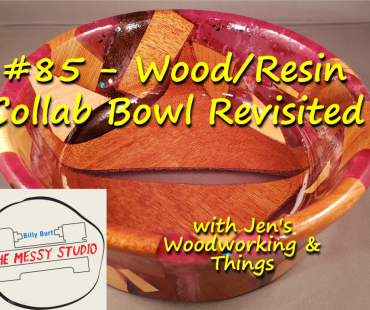 Wood/Resin Collab Bowl Revisited – with Jen's Woodworking & Things