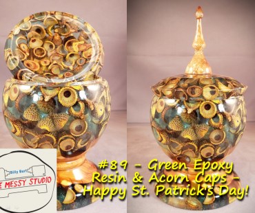 Green Epoxy Resin & Acorn Caps – Happy St. Patrick's Day!