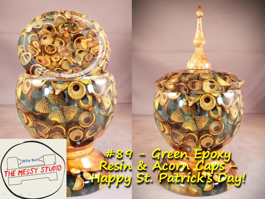 Green Epoxy Resin & Acorn Caps – Happy St. Patrick's Day!