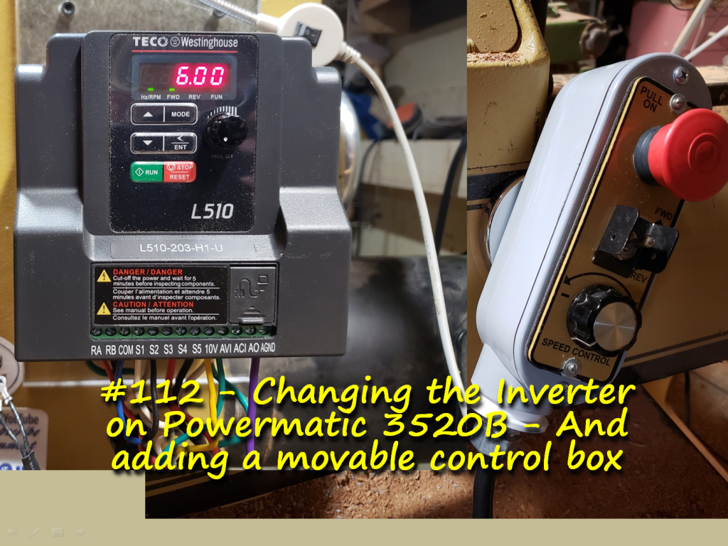 Changing the Inverter on Powermatic 3520B – And adding a movable control box