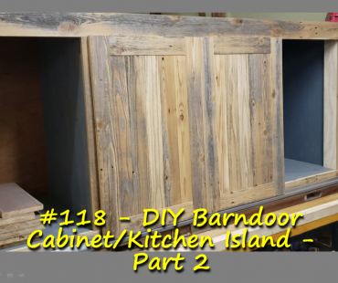 DIY Barndoor Cabinet/Kitchen Island – Part 2