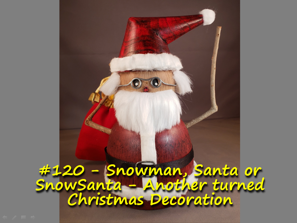 Snowman, Santa or SnowSanta – Another turned Christmas Decoration