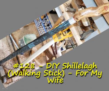 DIY Shillelagh (aka Walking Stick) – For My Wife