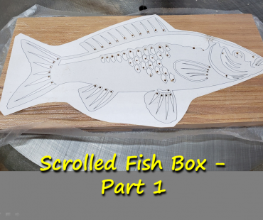 Scrolled Fish Box – Part 1