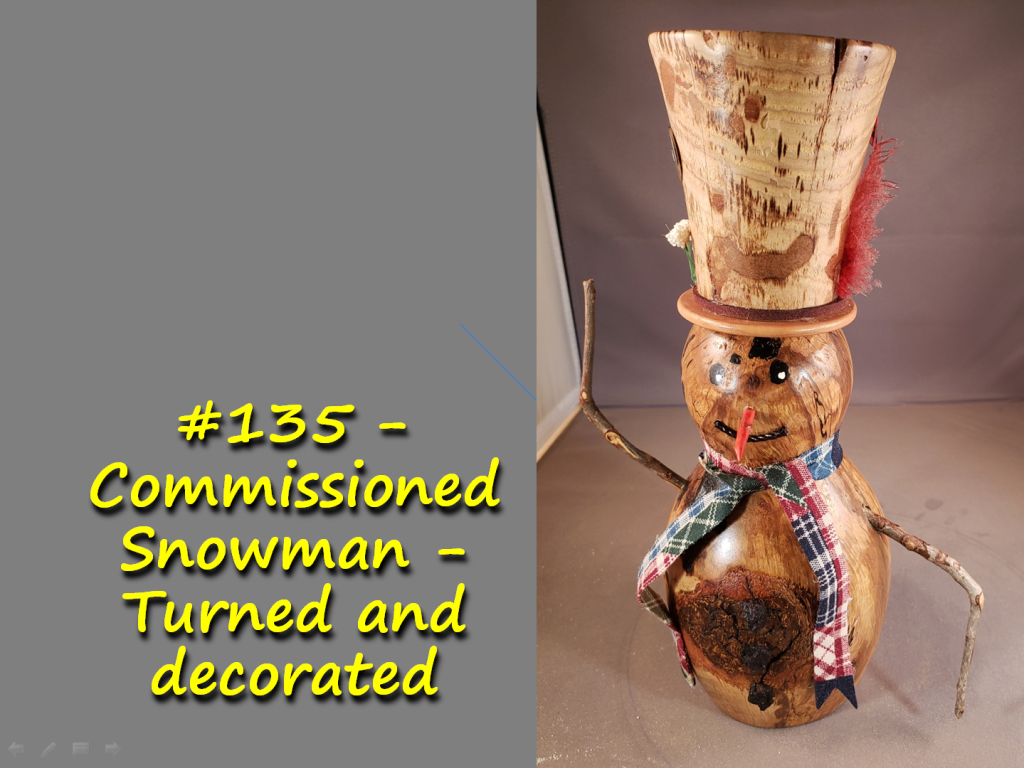 Commissioned Snowman – Turned and decorated